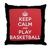 Keep Calm Play Basketball Throw Pillow