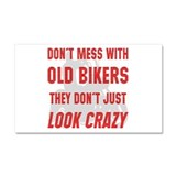 They Don't Just Look Crazy Car Magnet 20 x 12