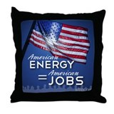 American Energy = American Jobs Throw Pillow