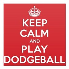 "Keep Calm Play Dodgeball Square Car Magnet 3"" x 3"""