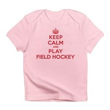 Keep Calm Play Field Hockey Infant T-Shirt