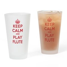 Keep Calm Play Flute Drinking Glass