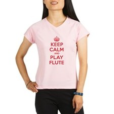 Keep Calm Play Flute Performance Dry T-Shirt