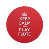 "Keep Calm Play Flute 3.5"" Button"