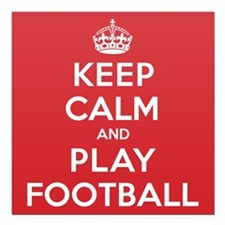 "Keep Calm Play Football Square Car Magnet 3"" x 3"""