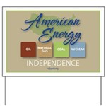 American Energy Independence Yard Sign