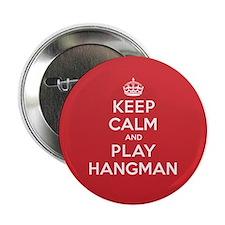 """Keep Calm Play Hangman 2.25"""" Button"""
