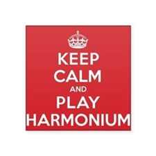 "Keep Calm Play Harmonium Square Sticker 3"" x 3"""