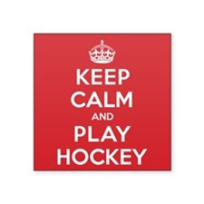 "Keep Calm Play Hockey Square Sticker 3"" x 3"""