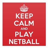 "Keep Calm Play Netball Square Car Magnet 3"" x 3"""