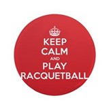 "Keep Calm Play Racquetball 3.5"" Button"