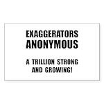 Exaggerators Anonymous Black Sticker (Rectangle 10