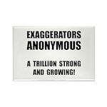 Exaggerators Anonymous Black Rectangle Magnet (100