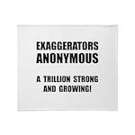 Exaggerators Anonymous Black Throw Blanket