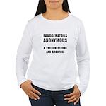 Exaggerators Anonymous Black Women's Long Sleeve T