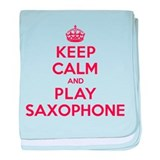 Keep Calm Play Saxophone baby blanket