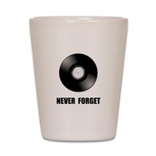 Never Forget Vinyl Black Shot Glass