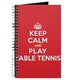 Keep Calm Play Table Tennis Journal