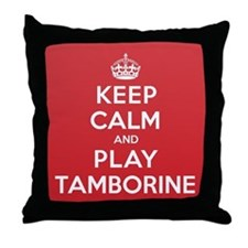 Keep Calm Play Tamborine Throw Pillow