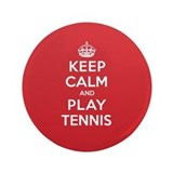 "Keep Calm Play Tennis 3.5"" Button"