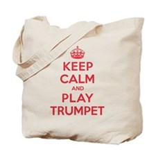 Keep Calm Play Trumpet Tote Bag