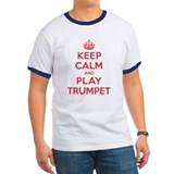 Keep Calm Play Trumpet T