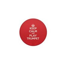 Keep Calm Play Trumpet Mini Button (100 pack)