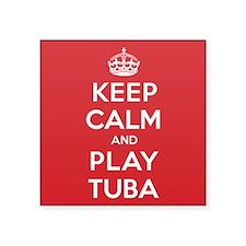 "Keep Calm Play Tuba Square Sticker 3"" x 3"""