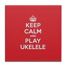 Keep Calm Play Ukelele Tile Coaster