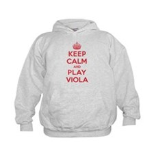 Keep Calm Play Viola Hoodie
