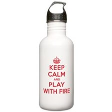 Keep Calm Play With Fire Water Bottle