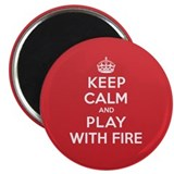 "Keep Calm Play With Fire 2.25"" Magnet (100 pack)"