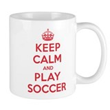 Keep Calm Play Soccer Small Mug