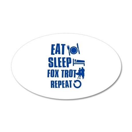 Eat Sleep Fox Trot 35x21 Oval Wall Decal