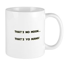Thats no moon Mug