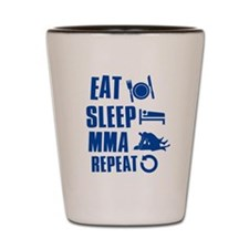 Eat Sleep MMA Shot Glass