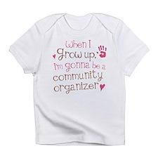 Future Community Organizer Infant T-Shirt
