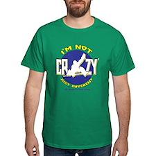 I'm Not Crazy (hockey) T-Shirt