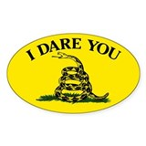 I DARE YOU to tread on me Decal