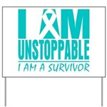 Unstoppable Ovarian Cancer Yard Sign