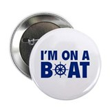 "I'm On A Boat 2.25"" Button (100 pack)"