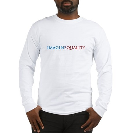 IMAGINEQUALITY - Long Sleeve T-Shirt