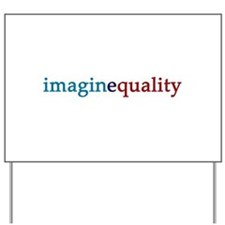 imaginequality - Yard Sign