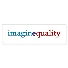 imaginequality - Bumper Bumper Sticker
