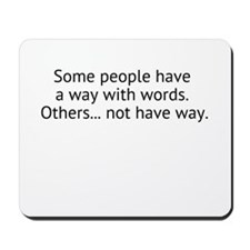 Some People Mousepad