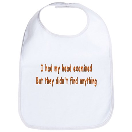 Humorous Empty Head Examination Bib