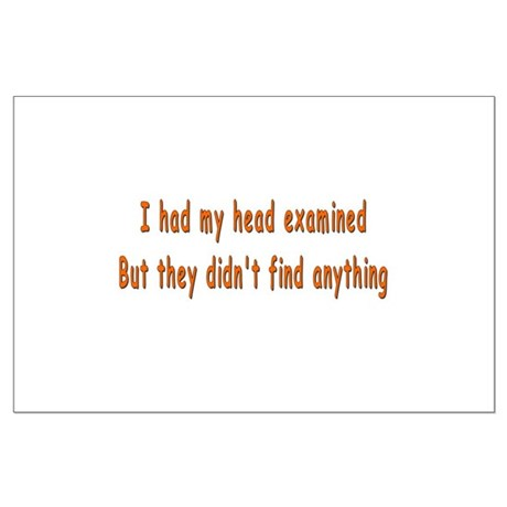 Humorous Empty Head Examination Large Poster