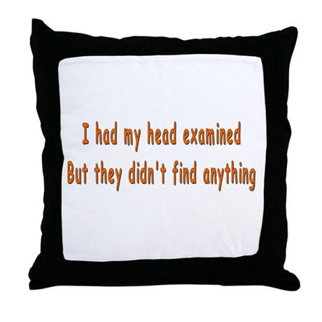 Humorous Empty Head Examination Throw Pillow