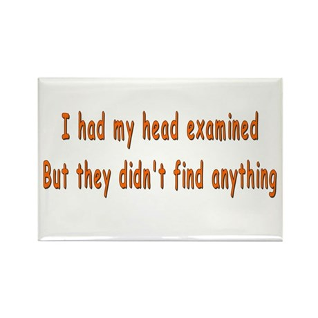 Humorous Empty Head Examination Rectangle Magnet