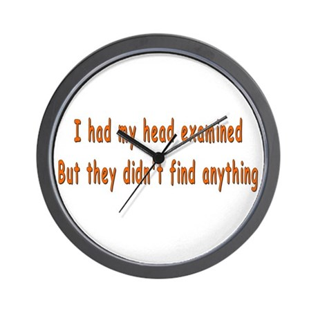 Humorous Empty Head Examination Wall Clock